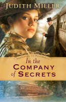 In the Company of Secrets - Postcards From Pullman 1 (Paperback)