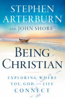 Being Christian: Exploring Where You, God, and Life Connect - Life Transitions (Hardback)