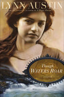 Though Waters Roar (Paperback)