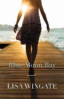 Blue Moon Bay (Paperback)