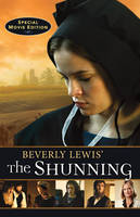 Beverly Lewis' The Shunning (Paperback)