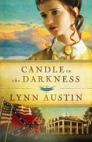 Candle in the Darkness - Refiner's Fire 1 (Paperback)