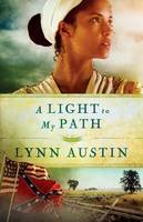 A Light to My Path - Refiner's Fire 3 (Paperback)