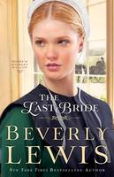 The Last Bride - Home to Hickory Hollow (Paperback)