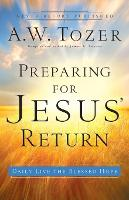 Preparing for Jesus' Return: Daily Live the Blessed Hope (Paperback)