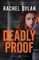 Deadly Proof - Atlanta Justice 1 (Paperback)