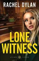 Lone Witness - Atlanta Justice 2 (Paperback)