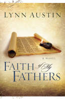 Faith of My Fathers - Chronicles of the Kings 4 (Paperback)