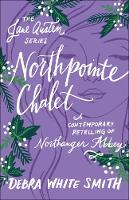 Northpointe Chalet: A Contemporary Retelling of Northanger Abbey - The Jane Austen Series (Paperback)