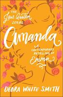 Amanda: A Contemporary Retelling of Emma - The Jane Austen Series (Paperback)