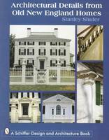 Architectural Details from Old New England Homes (Paperback)