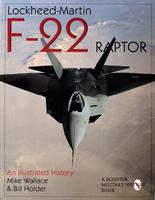 Lockheed-Martin F-22 Raptor:: An Illustrated History (Paperback)