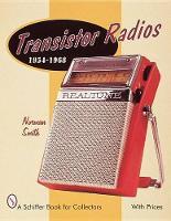 Transistor Radios: 1954-1968 (Paperback)