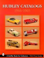 Hubley Catalogs: 1946-1965 (Paperback)