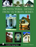 Architectural Details from Victorian Homes (Hardback)