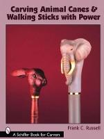Carving Animal Canes and Walking Sticks (Paperback)