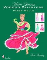 Marie Laveau: Voodoo Priestess Paper Dolls (Paperback)