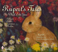 Rupert's Tales: The Wheel of the Year Beltane, Litha, Lammas, and Mabon (Hardback)