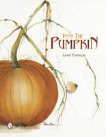 Into the Pumpkin (Hardback)