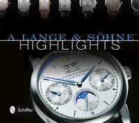 A. Lange and Sohne Highlights (Hardback)