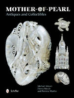 Mother-of-Pearl Antiques and Collectibles (Hardback)