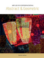 Art Quilts International: Abstract and Geometric (Paperback)