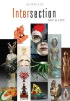 Intersection: Art and Life (Paperback)