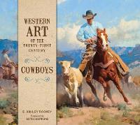 Western Art of the Twenty-First Century: Cowboys (Hardback)