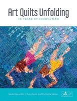 Art Quilts Unfolding: 50 Years of Innovation (Hardback)
