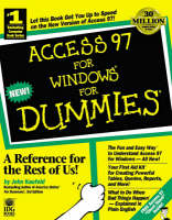 Access 97 for Windows For Dummies (Paperback)