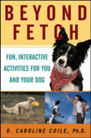 Beyond Fetch: Fun, Interactive Activities for You and Your Dog (Paperback)