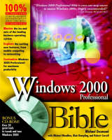 Windows 2000 Professional Bible - Bible (Paperback)