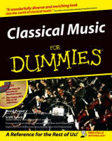 Classical Music For Dummies (Paperback)