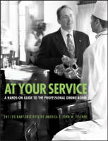 At Your Service: A Hands-On Guide to the Professional Dining Room (Paperback)