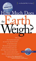How Much Does the Earth Weigh? - Marshall Brain's how stuff works (Paperback)