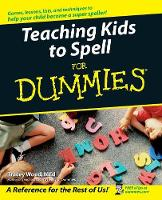Teaching Kids to Spell For Dummies (Paperback)