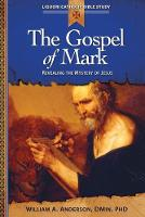 The Gospel of Mark: Becoming a Disciple of Christ (Paperback)