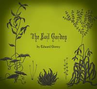 The Evil Garden A195 (Hardback)