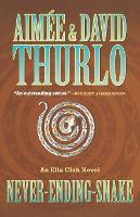 Never-Ending-Snake - Ella Clah Novels (Hardcover) (Paperback)