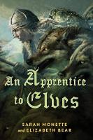 Apprentice to Elves - Iskryne 3 (Hardback)
