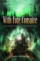 With Fate Conspire (Hardback)