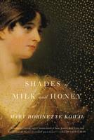 Shades of Milk and Honey (Paperback)