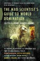 The Mad Scientist's Guide to World Domination (Paperback)