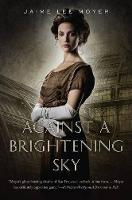 Against a Brightening Sky - Delia Martin 3 (Hardback)