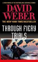Through Fiery Trials: A Novel in the Safehold Series - Safehold (Paperback)