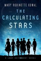The Calculating Stars: A Lady Astronaut Novel (Paperback)