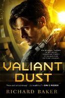 Valiant Dust (Hardback)