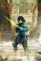 City of Stone and Silence - The Wells of Sorcery Trilogy (Paperback)