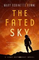 The Fated Sky: A Lady Astronaut Novel (Paperback)