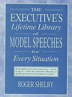Executives Lifetime Library of Model Speeches for Every Situation (Hardback)
